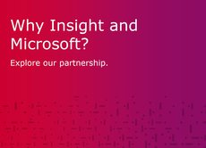 Why Insight and Microsoft?