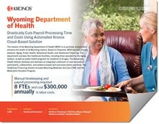 Kronos partners with Wyoming Department of Health to Cut Payroll Processing Time and Cost