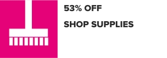 25% Off Shop Supplies