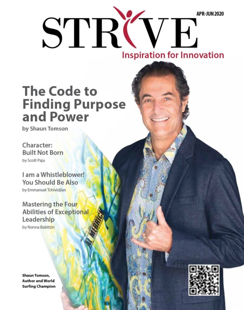 "Strive Inspiration for Innovation ""The Code to Finding Purpose and Power"" by Shaun Tomson"